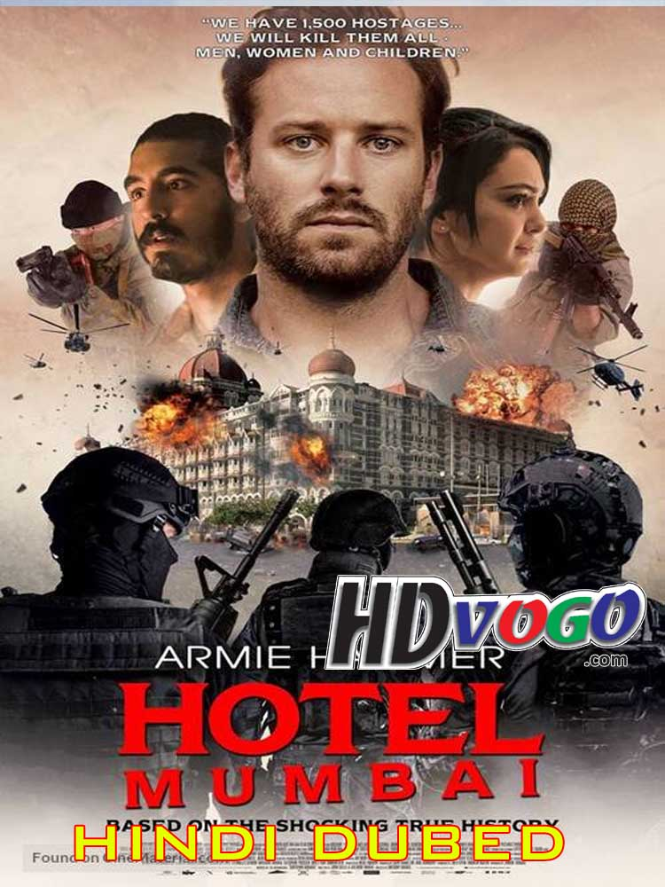 Hotel Mumbai 2018 In Hd Hindi Dubbed Full Movie