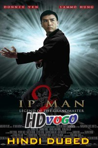 Ip Man 2 2010 in HD Hindi Dubbed Full Movie