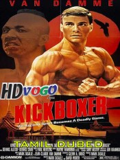 Kickboxer 1989 in HD Tamil Dubbed Full Movie