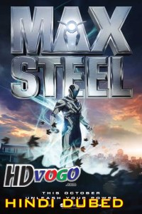 Max Steel 2016 in HD Hindi Dubbed Full Movie