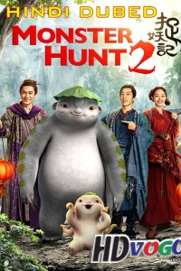Monster Hunt 2 2018 in HD Hindi Dubbed Full Movie