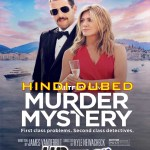 Murder Mystery 2019 in HD Hindi Dubbed Full Movie