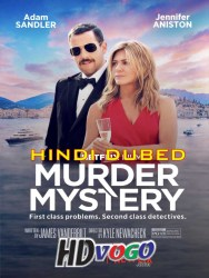 Murder Mystery 2019 in HD Hindi Dubbed Full Movie Watch ONline