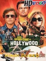 Once Upon a Time iin Hollywood 2019 in HD Hindi Dubbed FUll MOvie Watch ONline Free