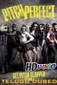 Pitch Perfect 2012 in HD Telugu Dubbed Full Movie