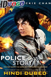 Police Story 1985 in HD Hindi Dubbed Full Movie