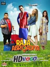 Raja Abroadiya 2018 in HD Hindi Full Movie