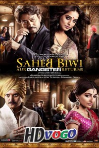 Saheb Biwi Aur Gangster Returns 2013 in HD Hindi Full Movie