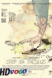 Ship of Theseus 2012 in HD Hindi Full Movie