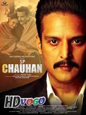 Sp Chauhan 2019 in HD Hindi Full Movie