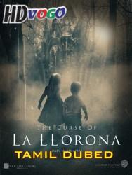 The Curse of La Llorona 2019 in HD Tamil Dubbed Full Movie