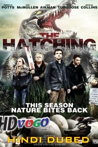 The Hatching 2016 in HD Hindi Dubbed Full Movie