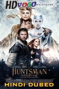 The Huntsman Winters War 2016 in HD Hindi Dubbed Full Movie