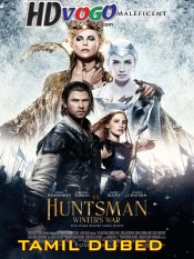 The Huntsman Winters War 2016 in HD Tamil Dubbed Full Movie