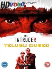 The Intruder 2019 in HD Telugu Dubbed Full Movie