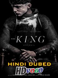 The King 2019 in HD Hindi Dubbed FUll MOvie Watch Online Free