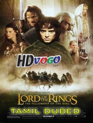 The Lord Of The Rings The Fellowship Of The Ring 2001 in HD Tamil Dubbed FUll Movie