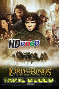 The Lord Of The Rings 2001 in HD Tamil Dubbed Full Movie