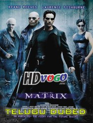 The Matrix 1999 in HD Telugu Dubbed Full Movie