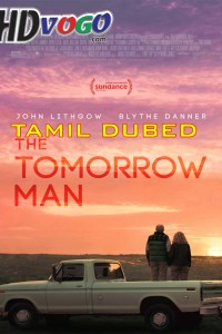 The Tomorrow Man 2019 in HD Tamil Dubbed Full Movie