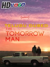 The Tomorrow Man 2019 in HD Telugu Dubbed Full Movie