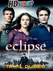 The Twilight Saga Eclipse 2010 in HD Tamil Dubbed Full MOvie