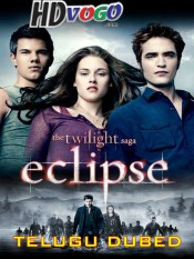 The Twilight Saga Eclipse 2010 in HD Telugu Dubbed Full Movie
