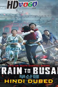 Train to Busan 2016 in HD Hindi Dubbed Full Movie