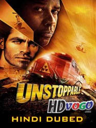 Unstoppable 2010 in HD Hindi Dubbed Full Movie