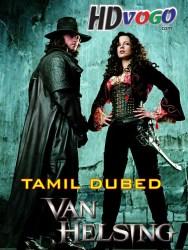 Van Helsing 2004 in HD Tamil Dubbed Full Movie