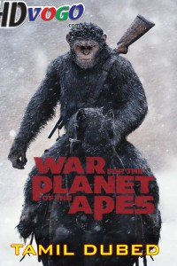 War for the Planet of the Apes 2017 in HD Tamil Dubbed Full Movie