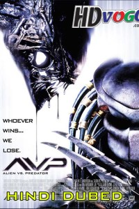 Alien vs Predator 2004 in HD Hindi Dubbed Full Movie