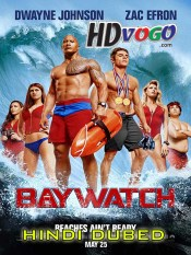 Baywatch 2017 in HD Hindi Dubbed Full Movie