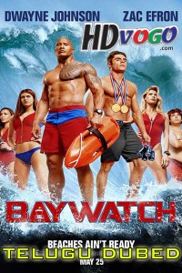 Baywatch 2017 in HD Telugu Dubbed Full Movie