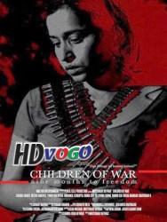 Children of War 2014 in HD Hindi Full Movie