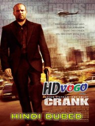 Crank 2006 in HD Hindi Dubbed Full Movie