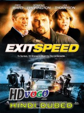Exit Speed 2008 in HD Hindi Dubbed Full Movie