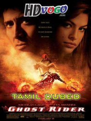 Ghost Rider 2007 in HD Tamil Dubbed Full Movie