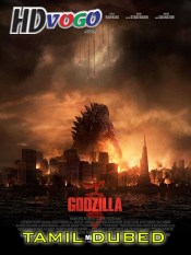 Godzilla 2014 in HD Tamil Dubbed Full Movie