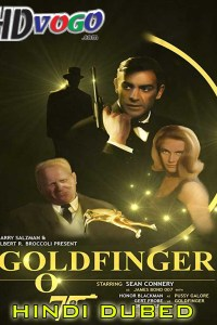 Goldfinger 1964 in HD Hindi Dubbed Full Movie