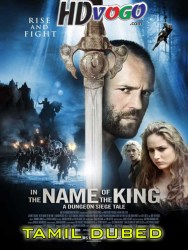 In the Name of the King 2007 in HD Tamil Dubbed Full Movie