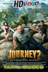 Journey 2 The Mysterious Island 2012 in HD Tamil Dubbed Full Movie