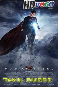 Man of Steel 2013 in HD Tamil Dubbed Full Movie