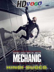 Mechanic Resurrection 2016 in HD Hindi Dubbed Full Movie