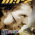 Mission Impossible 2 2000 in HD Tamil Dubbed Full Movie