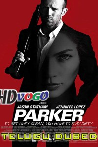 Parker 2013 in HD Telugu Dubbed Full Movie