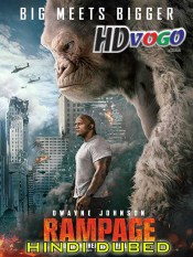 Rampage 2018 in HD Hindi Dubbed Full Movie