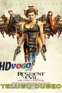 Resident Evil The Final Chapter 2016 in HD Telugu Dubbed Full Movie