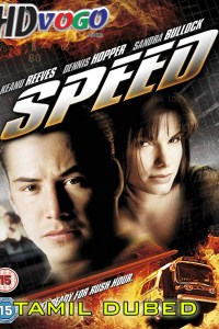 Speed 1994 in HD Tamil Dubbed Full Movie