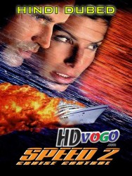 Speed 2 Cruise Control 1997 in HD Hindi Dubbed Full Movie